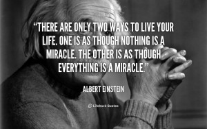 Life Quotes The Miracle