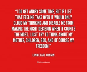 quote-Lonnie-Earl-Johnson-i-do-get-angry-some-time-but-186621.png