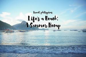 Life's a Beach: A Summer Recap