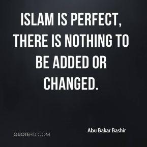 abu-bakar-bashir-abu-bakar-bashir-islam-is-perfect-there-is-nothing ...