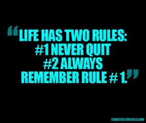 Never-Ever-Quit-Life-Rules-Picture-Quotes