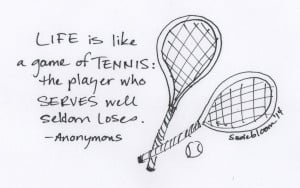 Tennis Quotes Life's like tennis
