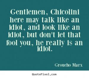 idiots quotes