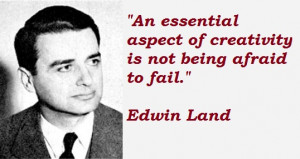 Edwin Land's quote #1