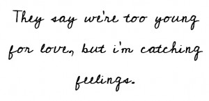 catching feelings quotes