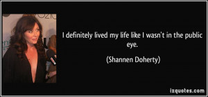 More Shannen Doherty Quotes