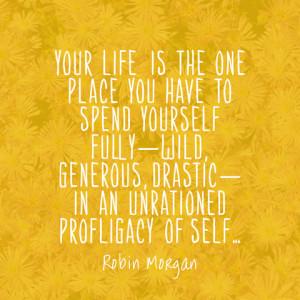 quotes-life-fully-robin-morgan-480x480.jpg