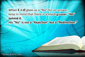 Trust in God Positive Quote: When God gives us a No for an answer ...