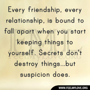 Every friendship, every relationship, is bound to fall apart when you ...