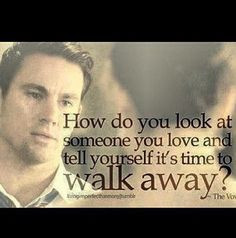 The Vow... Channing Tatum is just too much