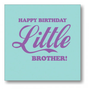 Funny Happy Birthday Quotes For Little Brother My dear brother!bday ...
