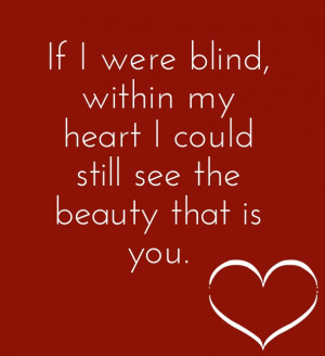 ... lot. This quote is all about beauty of her heart which is important