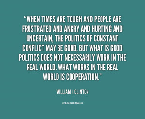 ... -William-J.-Clinton-when-times-are-tough-and-people-are-123249.png