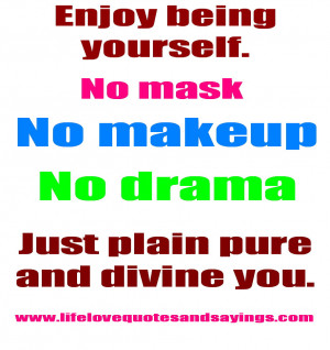 Being Yourself Quotes And Sayings