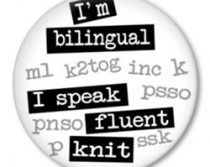 ... KNIT.. funny knitting sayings on a pinback button-badge, magnet or