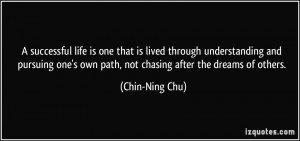 successful life is one that is lived through understanding and ...