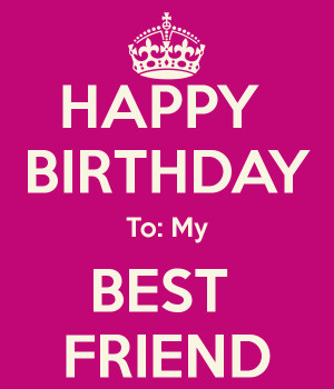 ... happy birthday happy birthday to my happy birthday best friend ninas