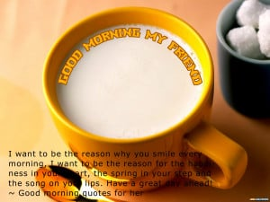 Perfect Good Morning Quotes For Friends