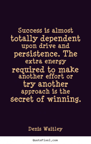 Create your own picture quotes about success - Success is almost ...