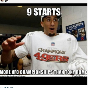 ... Kaepernick's quick success with 49ers to mock Cowboys QB Tony Romo
