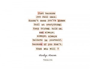 believe, believe in yourself, marilyn monroe, quotes