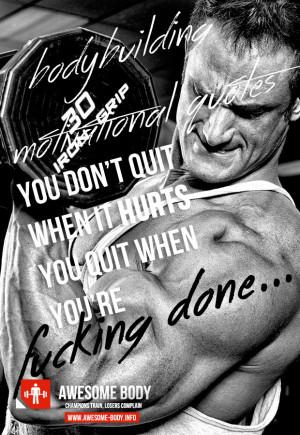 Don't quit when it hurts | bodybuilding motivational quotes