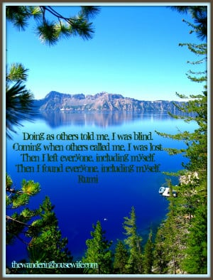 SELF CARE QUOTE by Rumi [ Crater Lake, Oregon ] | by ...