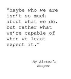 ... quotes my sister s keeper quotes jodi picoult quotes my sisters keeper