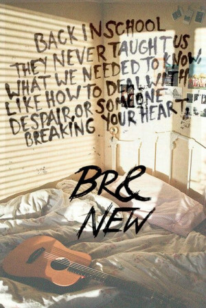 Brand New. I still feel like I know nothing about the world around me.