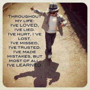 Quote on Lessons Learned In Life
