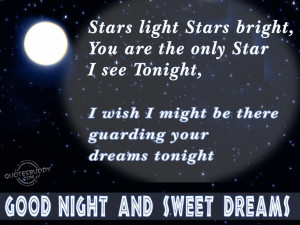 You are the only star that i see tonight-good night