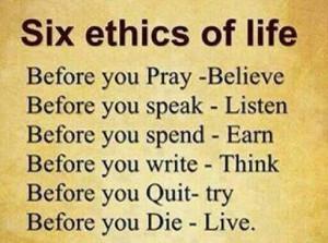 Six Ethics Of Life