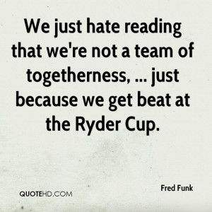 Fred Funk Quotes