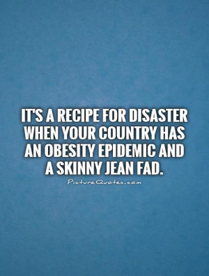 Skinny Jeans Funny Quotes