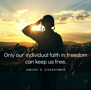 Only our individual faith in freedom can keep us free ...