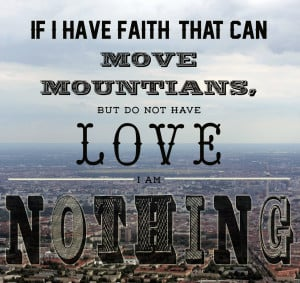 Faith that can move mountains love quotes life mountains faith