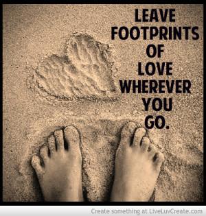 leave_footprints_of_love_wherever_you_go-506827.jpg?i