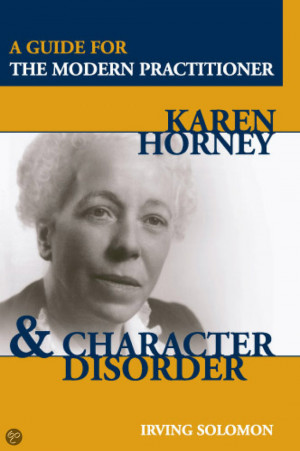 Karen Horney and Character Disorder: A Guide For The Modern ...
