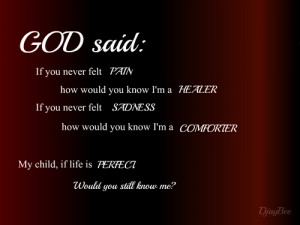 ... you-never-felt-pain-how-would-you-know-im-a-healer-religion-quote.jpg