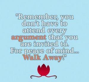 Walk away..☮