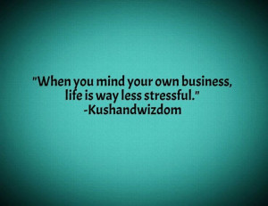 Mind ya business