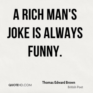 edward thomas quotations E donnall thomas - biographical my father, dr edward e thomas was born in  1870 and moved to texas with his family in a covered wagon in 1874 he grew.