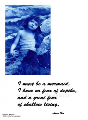 Mermaid- | Anais Nin Quote | Inspirational Quotes | Blue | Mermaids ...