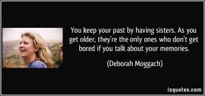 More Deborah Moggach Quotes