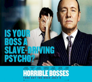 ... ; Horrible Bosses; Zookeeper; Judy Moody and the NOT Bummer Summer