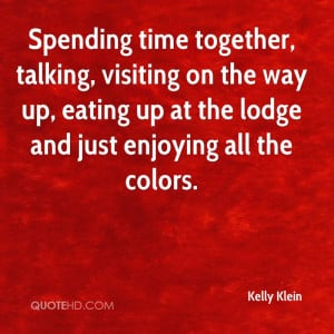 Spending Time Quotes Spending Time Together