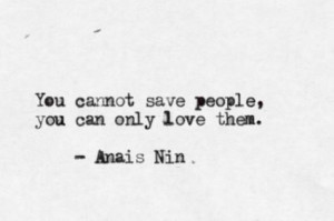 anais nin, love, people, quotes