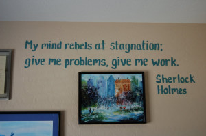... office would be complete without a Sherlock Holmes quote
