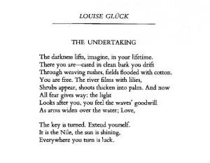 Louise Gluck - The Undertaking