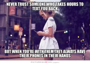 Trust Quotes Waiting Quotes Texting Quotes Phone Quotes